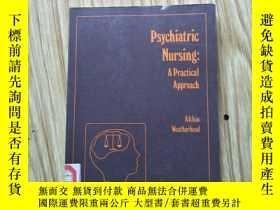 二手書博民逛書店Psychiatric罕見Nursing:A Practical