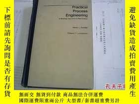 二手書博民逛書店PRACTICAL罕見PROCESS ENGINEERING a