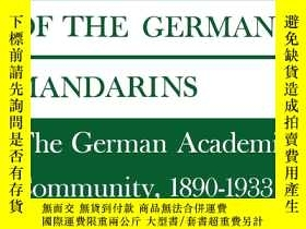 二手書博民逛書店The罕見Decline Of The German MandarinsY256260 Fritz K. Ri