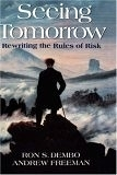 二手書博民逛書店 《Seeing Tomorrow: Rewriting the Rules of Risk》 R2Y ISBN:0471247367