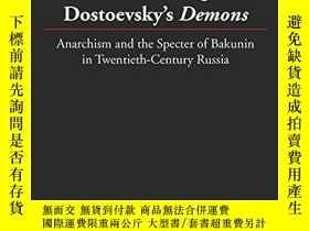 二手書博民逛書店Confronting罕見Dostoevsky s DemonsY256260 James Goodwin P