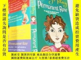 二手書博民逛書店Permanent罕見Rose:永久玫 瑰 Y200392