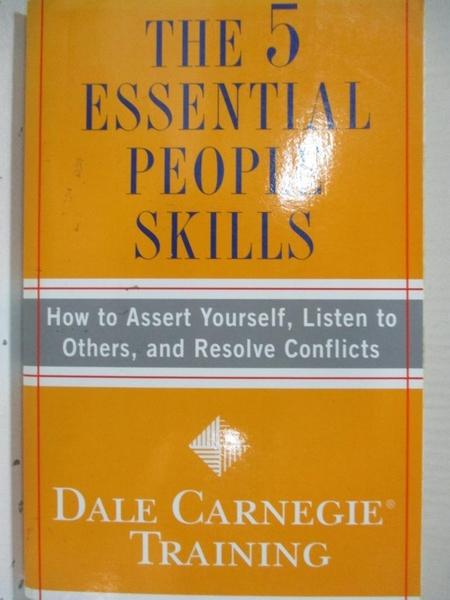 【書寶二手書T1/傳記_C8R】The 5 Essential People Skills: How to Assert Yourself…