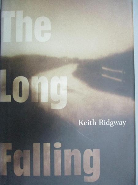 【書寶二手書T7/原文小說_IAT】The Long Falling_Keith Ridgway
