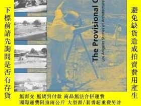 二手書博民逛書店【罕見】2002年出版 The Provisional City