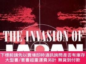 二手書博民逛書店The罕見Invasion Of JapanY255174 John Ray Skates Univ Of S