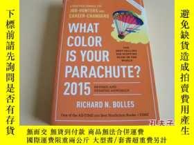 二手書博民逛書店英文原版What罕見Color Is Your Parachute? 2015: A Practical Manu