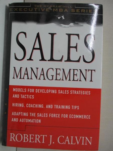 【書寶二手書T8/財經企管_KKH】Sales Management_Calvin, Robert J.