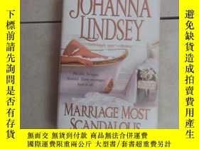 二手書博民逛書店英文書:JOHANNA罕見LINDSEY MARRIAGE MOST SCANDALOUS 共424頁 32開 詳