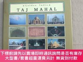 二手書博民逛書店Golden罕見India TAJ MAHAL 泰姬陵Y11026 Ganesh Saili LUstre P