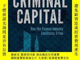 二手書博民逛書店Criminal罕見Capital: How The Finance Industry Facilitates C