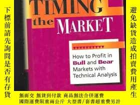 二手書博民逛書店Timing罕見the Market: How to Profi