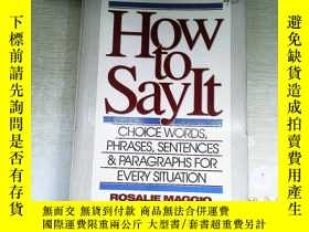 二手書博民逛書店How罕見To Say It: Choice Words Phrases Sentences And Paragr