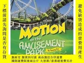 二手書博民逛書店Motion罕見at the Amusement ParkY34