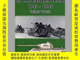 二手書博民逛書店SS罕見Armor on the Eastern Front 1943-1945-1943-1945年東線黨衛軍裝