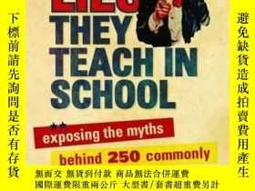 二手書博民逛書店Lies罕見The They Teach in School: