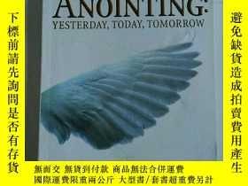 二手書博民逛書店the罕見anointing yesterday, today,