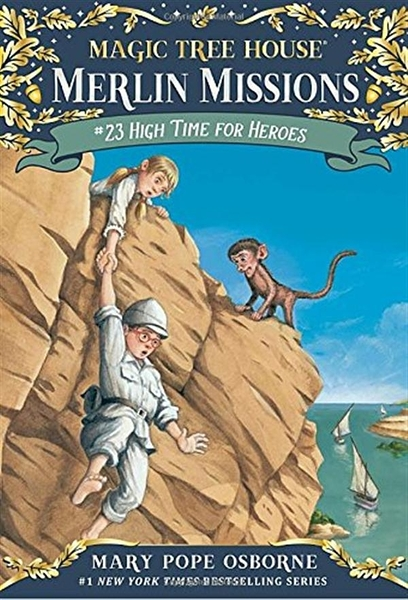 Magic Tree House(#51): Merlin Missions #23: High T