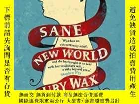 二手書博民逛書店Sane罕見New World-理智的新世界Y436638 Ruby Wax Hodder & Sto