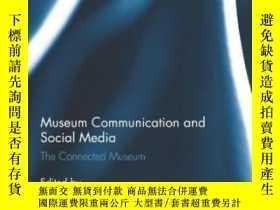 二手書博民逛書店Museum罕見Communication And Social MediaY256260 Kirsten D