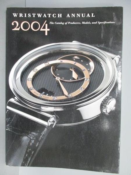 【書寶二手書T1/收藏_PEZ】Wristwatch Annual 2004