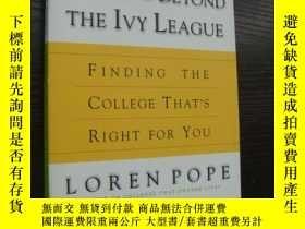 二手書博民逛書店Looking罕見beyond the Ivy League:f