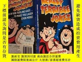 二手書博民逛書店really罕見terrible jokes, 真是可怕的笑話Y200392