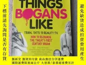 二手書博民逛書店Things罕見Bogans Like: Tribal Tatt