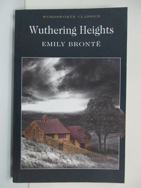 【書寶二手書T1/原文小說_B38】Wuthering Heights_Emily Bronte, Emily Bront?