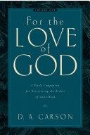 二手書《For the Love of God: A Daily Companion for Discovering the Riches of God s Word》 R2Y ISBN:9781581348156