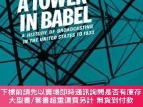 二手書博民逛書店A罕見Tower in Babel: To 1933-巴別塔:到1933年Y414958 Erik Barno