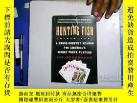 二手書博民逛書店Hunting罕見Fish A Cross-Country Se