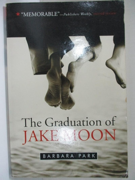 【書寶二手書T4/原文小說_HBZ】The Graduation of Jake Moon_Park, Barbara