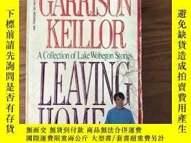 二手書博民逛書店Leaving罕見HomeY445475 Garrison Keillor Penguin Books 出版