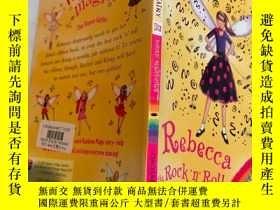 二手書博民逛書店rebecca罕見the rock s roll fairy 搖滾仙女麗貝卡Y200392