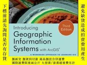 二手書博民逛書店Introducing罕見Geographic Information Systems with ArcGIS: