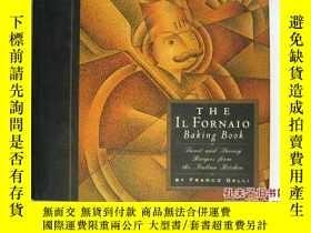 二手書博民逛書店THE罕見IL FORNAIO BAKING BOOK(原版)Y
