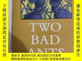 二手書博民逛書店TWO罕見BAD ANTS two bad antsY7987