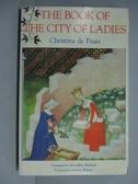 【書寶二手書T4/原文小說_PFB】The Book of The City of Ladies