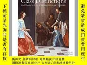 二手書博民逛書店Class罕見Distinctions: Dutch Paint