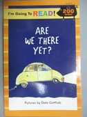 【書寶二手書T8/原文小說_YHL】Are We There Yet?_Gottlieb, Dale (ILT)/ Zi