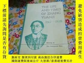 二手書博民逛書店THE罕見LIFE AND TIMES OF ZHANG YUA