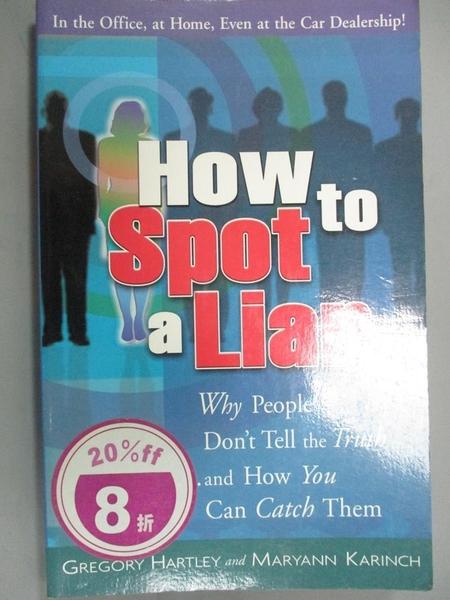 【書寶二手書T6/兩性關係_IJF】How to Spot a Liar: Why People Don't Tell