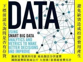 二手書博民逛書店Big罕見Data: Using SMART Big Data, Analytics and Metrics To