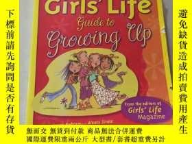 二手書博民逛書店The罕見Girls Life Guide to Growing Up:女孩們的成長生活指南Y200392
