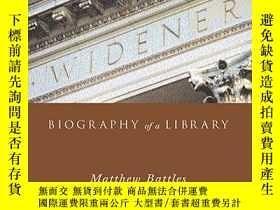 二手書博民逛書店罕見WidenerY256260 Matthew Battles Harvard College Librar