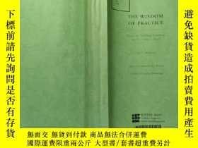 二手書博民逛書店THE罕見WISDOM OF PRACTICEY168439
