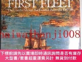 二手書博民逛書店THE罕見FIRST FLEET: The Convict Voyage That Founded Austral