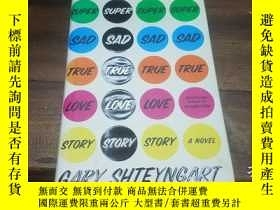 二手書博民逛書店SUPER罕見SAD TRUE LOVE STORYY27163