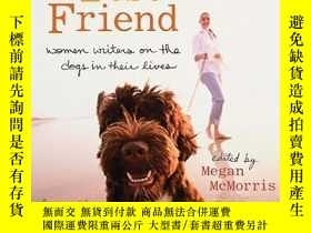 二手書博民逛書店Woman s罕見Best Friend: Women Writers on the Dogs in Their
